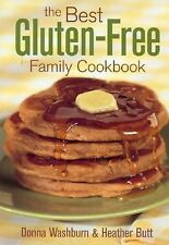 The Best Gluten-Free Family Cookbook by Donna Washburn and Heather Butt...