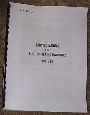 Singer Sewing Machine Class 15 Service Adjusters Repair Manual Book