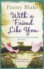 Blake, Fanny With A Friend Like You Very Good Book