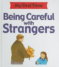 Being Careful with Strangers (My First Time (Stargazer Library))-ExLibrary