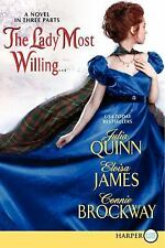 The Lady Most Willing by Connie Brockway, Julia Quinn and Eloisa James (2012, Pa