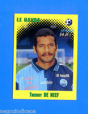 FOOT 98 FRANCE 1997-98 Figurina Sticker n. 124 - DE NEEF - LE HAVRE -New