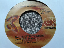 Danny Harrison 45 Ma, The Kettle's Boiling/I Don't Believe in If Rare Reggae