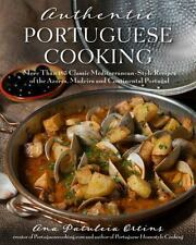 Authentic Portuguese Cooking: More Than 185 Classic Mediterranean-Style Recipes