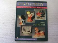 Royal Copley : Identification and Price Guide by Mike Schneider (1997,Hardcover)