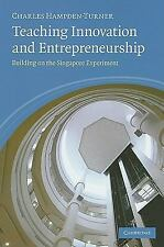 Teaching Innovation and Entrepreneurship: Building on the Singapore Ex-ExLibrary