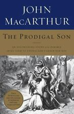 The Prodigal Son: An Astonishing Study of the Parable Jesus Told to Unveil God's