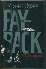 Payback: A Novel of Suspense by Russell James-Publisher Review Copy-1993
