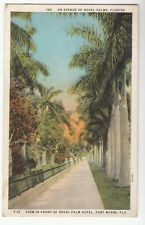 [50655]1930 POSTCARD AVENUE OF ROYAL PALMS FRONT OF HOTEL, FORT MYERS FLORIDA