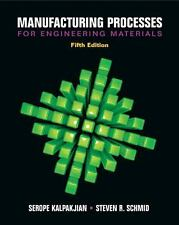 INTL ed Manufacturing Processes for Engineering Materials by Kalpakjian 5ed
