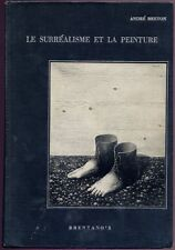 Breton, Andre: Le Surrealisme et La Peinture Suivi De Genese et Perspective Arti