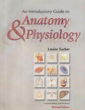 An Introductory Guide to Anatomy and Physiology by Louise Tucker (Paperback, 20…