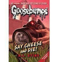 Say Cheese And Die! (Classic Goosebumps) by R. L.(Author) Stine