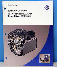 2008 VW Self Study Program Volkswagen 2.0 Liter Chain-Driven TSI Engine 824803