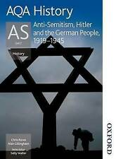 AQA History as Unit 2 Anti-Semitism, Hitler and the German People, 1919-1945 by…