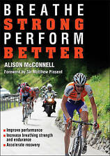 Breathe Strong, Perform Better, Alison McConnell