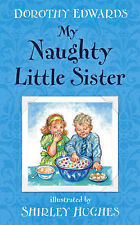 My Naughty Little Sister Dorothy Edwards Very Good Book