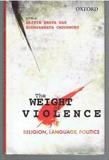 The Weight of Violence : Religion, Language, Politics (2015, Hardcover)