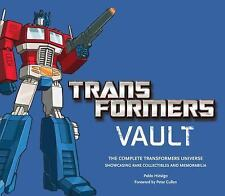 Transformers Vault: The Complete Transformers Universe - Showcasing Rare Collect