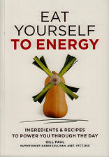 Eat Yourself to Energy BRAND NEW BOOK by Gill Paul (Paperback, 2014)