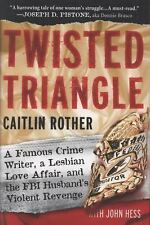 Twisted Triangle: A Famous Crime Writer, a Lesbian Love Affair, and th-ExLibrary