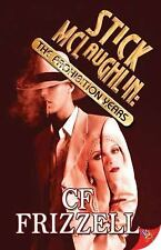 Stick McLaughlin: The Prohibition Years - LikeNew - Frizzell, CF - Paperback