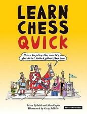 Learn Chess Quick, Brian Byfield & Alan Orpin. NEW BOOK