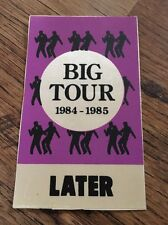 ❣RARE❣UNUSED AAA LATER CONCERT PASS•Big Tour '84~Wham! (George Michael)