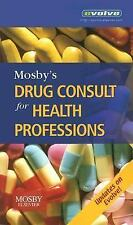 Mosby's Drug Consult for Health Professions (Mosby's Drug Consult for Health Pro