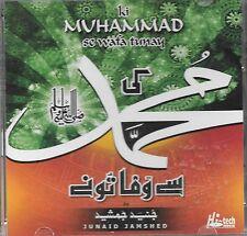 KI MUHAMMAD SE WAFA TUNAY (JUNAID JAMSHED) NEW NAAT CD - FREE UK POST