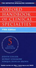 Oxford Handbook of Clinical Specialties By J. Colliers, M. Longmore, T.J. Dunca