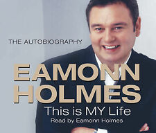 This Is My Life: Eamonn Holmes - The Autogiography by Eamonn Holmes (CD-Audio, …