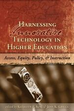 Harnessing Innovative Technology in Higher Education