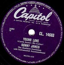 1957 UK#11 SONNY JAMES 78  YOUNG LOVE / YOURE THE REASON I'M IN LOVE  CL14683 E-