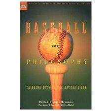 Popular Culture and Philosophy: Baseball and Philosophy : Thinking Outside...