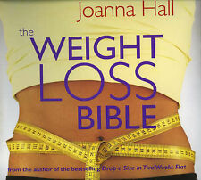 Joanna Hall The Weight-Loss Bible: The Definitive Guide to Total Weight Loss and
