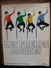 C. Philippe P. Tourenne Les Frères Jacques Editions Balland 81 Chanson Française