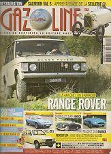 GAZOLINE 179 CITROEN 2CV 61 74 RANGE ROVER OPEL GT/J PEU 203 BARBIER SIATA AMICA