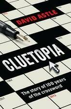 Cluetopia: The Story of 100 Years of the Crossword, Astle, David, Very Good, Pap