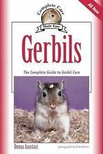 Gerbils : The Complete Guide to Gerbil Care by Donna Anastasi (2005, Paperback)