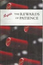 The Rewards of Patience A Definitive Guide to Cellaring and Penfolds Wines