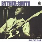 BYTHER SMITH - Hold that Train (CD 2004)