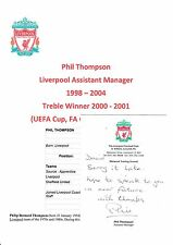PHIL THOMPSON LIVERPOOL ASST MGR 1998-2004 ORIGINAL HAND SIGNED OFFICIAL CARD