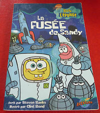 Soft Cover French Book Bob L'éponge La Fusée de Sandy ! Spongebob Squarepants