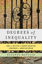 Degrees of Inequality: How the Politics of Higher Education Sabotaged -ExLibrary