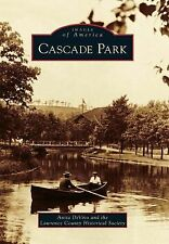 Images of America Ser.: Cascade Park by Anita DeVivo and Lawrence County...