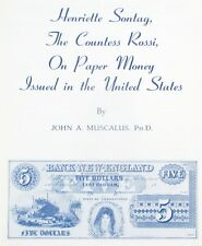 1969 Reference Book: Henriette Sontag/Countess Rossi on US Money - John Muscalus