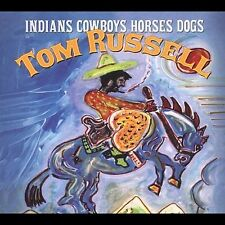 Indians Cowboys Horses Dogs by Tom Russell (CD, Feb-2004, Shout! Factory)