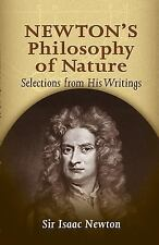 Newton's Philosophy of Nature : Selections from His Writings by Isaac Newton...