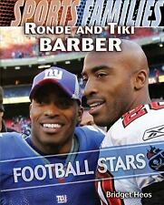 Ronde and Tiki Barber: Football Stars (Sports Families (Library))-ExLibrary